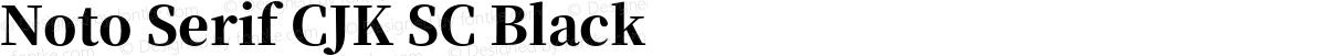 Noto Serif CJK SC Black
