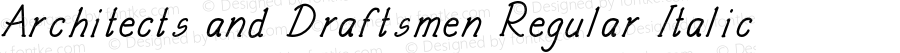Architects and Draftsmen Regular Italic Version 1.000;PS 001.000;hotconv 1.0.88;makeotf.lib2.5.64775
