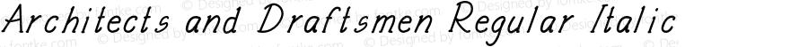 Architects and Draftsmen Regular Italic Version 1.000;PS 001.000;hotconv 1.0.88;makeotf.lib2.5.64775
