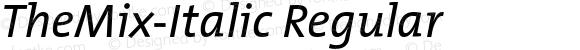 TheMix-Italic Regular Converter: Windows Type 1 Installer V1.0d.