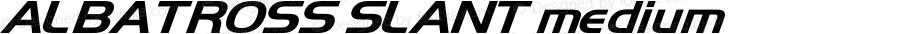 ALBATROSS SLANT medium Version 001.001
