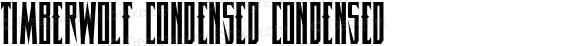 Timberwolf Condensed Condensed
