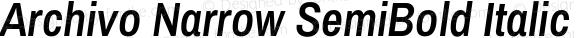 Archivo Narrow SemiBold Italic Version 1.009;PS 001.009;hotconv 1.0.88;makeotf.lib2.5.64775
