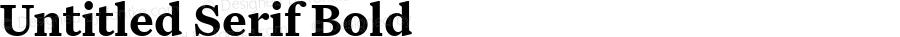 Untitled Serif Bold Version 1.000;0