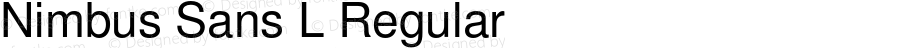 Nimbus Sans L Regular Version 1.000;PS 1.10;hotconv 1.0.49