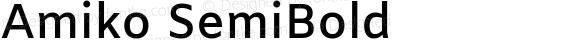 Amiko SemiBold Version 1.001; ttfautohint (v1.3)