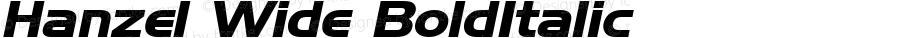 Hanzel Wide BoldItalic Altsys Fontographer 4.1 1/20/95