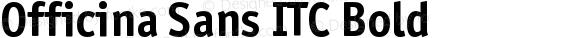 Officina Sans ITC Bold 001.005