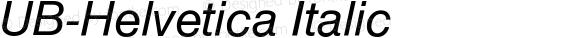 UB-Helvetica Italic 001.000