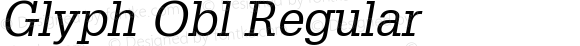 Glyph Obl Regular 001.000