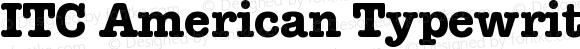 ITC American Typewriter Bold 001.001