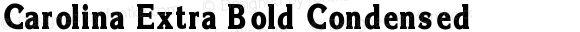 Carolina Extra Bold Condensed