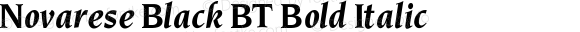 Novarese Black BT Bold Italic V1.00