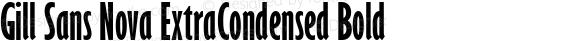 Gill Sans Nova ExtraCondensed Bold
