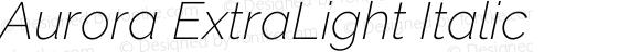 Aurora ExtraLight Italic