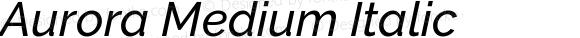 Aurora Medium Italic