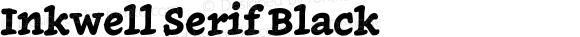 Inkwell Serif Black
