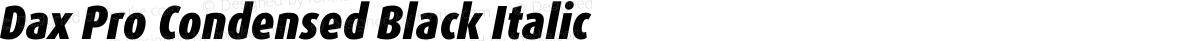 Dax Pro Condensed Black Italic