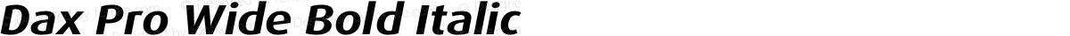 Dax Pro Wide Bold Italic