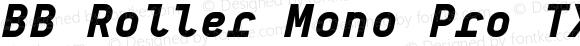 BB Roller Mono Pro TX Semi Super Italic