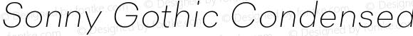 Sonny Gothic Condensed Ultra Light Italic