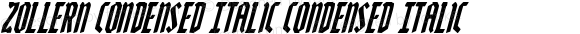 Zollern Condensed Italic Condensed Italic Version 1.0; 2012