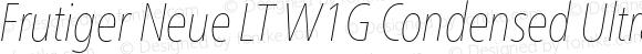 Frutiger Neue LT W1G Condensed Ultra Light Italic