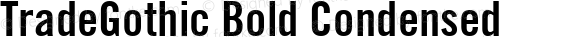 TradeGothic Bold Condensed