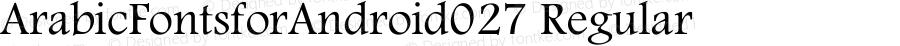 ArabicFontsforAndroid027 Regular Version 1.0.0