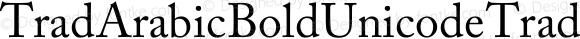 Trad Arabic Bold Unicode Trad Arabic Bold Unicode Version 1.00
