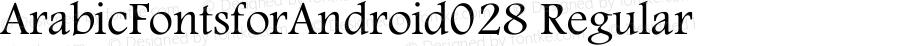 ArabicFontsforAndroid028 Regular Version 1.0.0