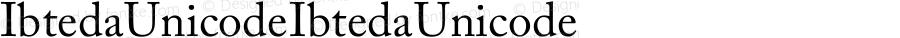 Ibteda Unicode Ibteda Unicode Version 1.00