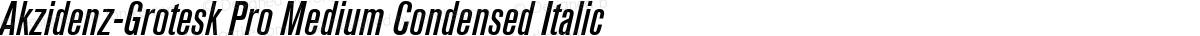 Akzidenz-Grotesk Pro Medium Condensed Italic