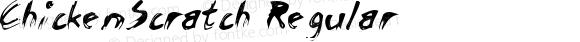 ChickenScratch Regular Macromedia Fontographer 4.1.2 6/13/97