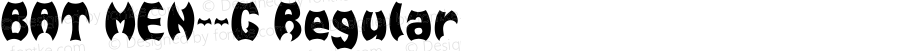 BAT MEN__G Regular Gomarice Font  2004/10/??