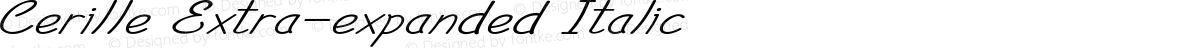 Cerille Extra-expanded Italic