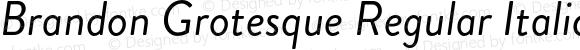 BrandonGrotesque-RegularItalic