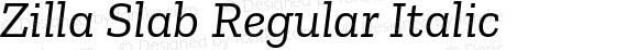 Zilla Slab Regular Italic