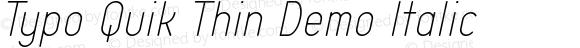 Typo Quik Thin Demo Italic