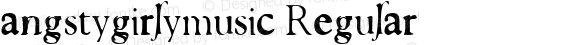 angstygirlymusic Regular Macromedia Fontographer 4.1 10/6/1999
