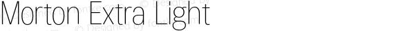 Morton Extra Light