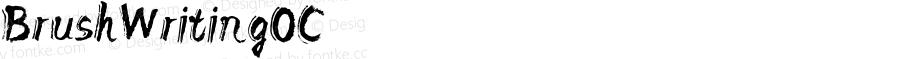 BrushWritingOC ☞ Version 1.000;com.myfonts.okaycat.brush-writing-oc.regular.wfkit2.3dKV
