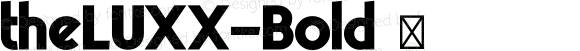 theLUXX-Bold ☞ Version 2.017;PS 002.017;hotconv 1.0.70;makeotf.lib2.5.58329 DEVELOPMENT;com.myfonts.resistenza.theluxx.bold.wfkit2.42QU