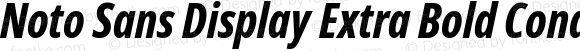 Noto Sans Display Extra Bold Cond Italic