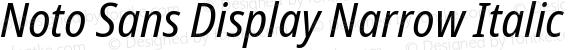 Noto Sans Display Narrow Italic
