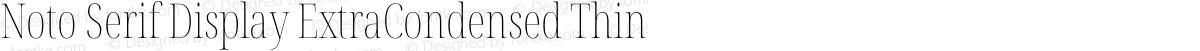 Noto Serif Display ExtraCondensed Thin