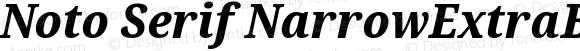 Noto Serif NarrowExtraBold Italic