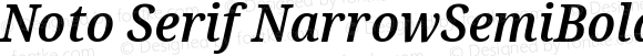Noto Serif NarrowSemiBold Italic