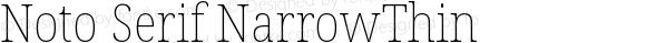 Noto Serif NarrowThin