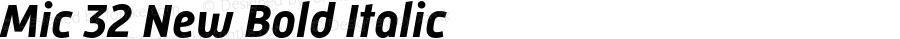 Mic 32 New Bold Italic Version 2.000